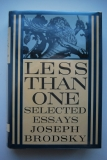 Joseph Brodsky. Less Than One. Selected Essays.